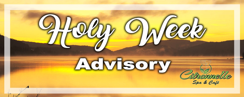 Spa Advisory: Holy Week 2017